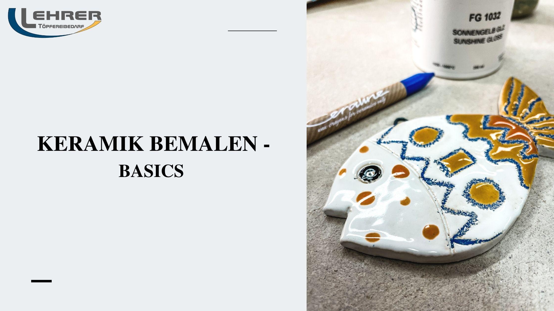 Keramik Bemalen - Basics
